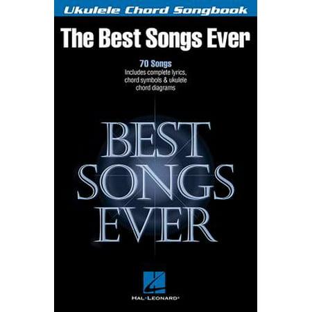 Best Songs Ever : Ukulele Chord Songbook