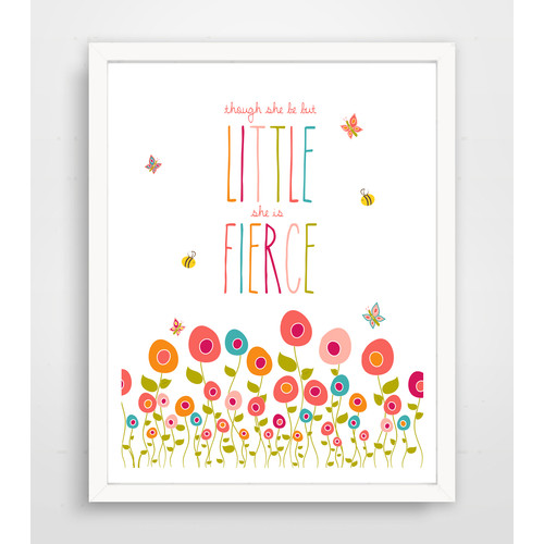 Finny and Zook ''Though She Be but Little She Is Fierce'' Paper Print