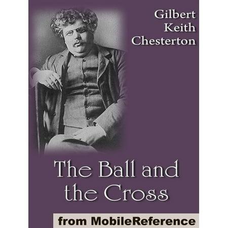 The Ball And The Cross (Mobi Classics) - - Bali Cross