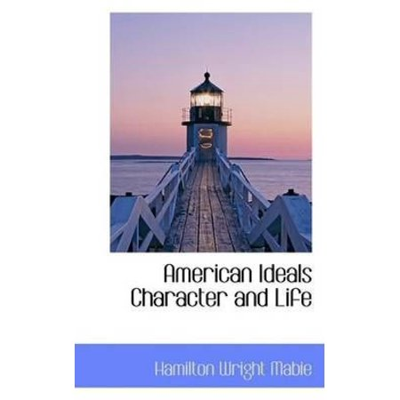 American Ideals Character and Life - image 1 of 1