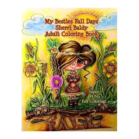 My Besties Fall Days Sherri Baldy Adult Coloring - Fall Crafts For Adults