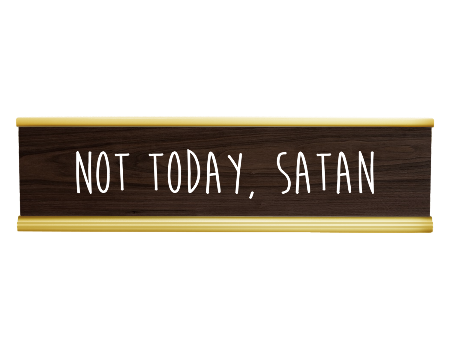 Merveilleux Funny Desk Plate  Not Today Satan Engraved Desk Plate! Walnut/White Funny  Name Plate, Funny Name Signs, Name Plate, Custom Name Plate, Desk Name ...