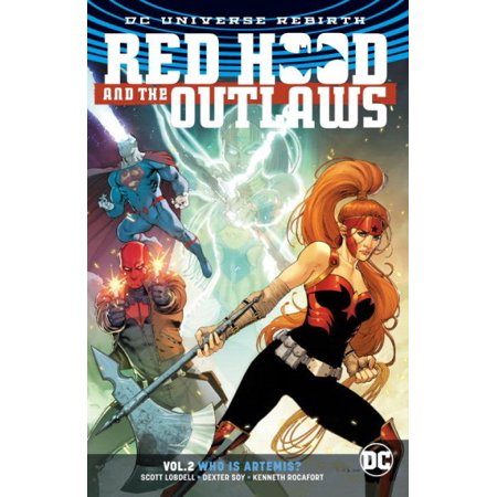 Red Hood And The Outlaws Vol  2  Who Is Artemis   Rebirth