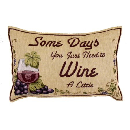 - Some Days You Just Need to Wine Decorative Tapestry Toss Pillow
