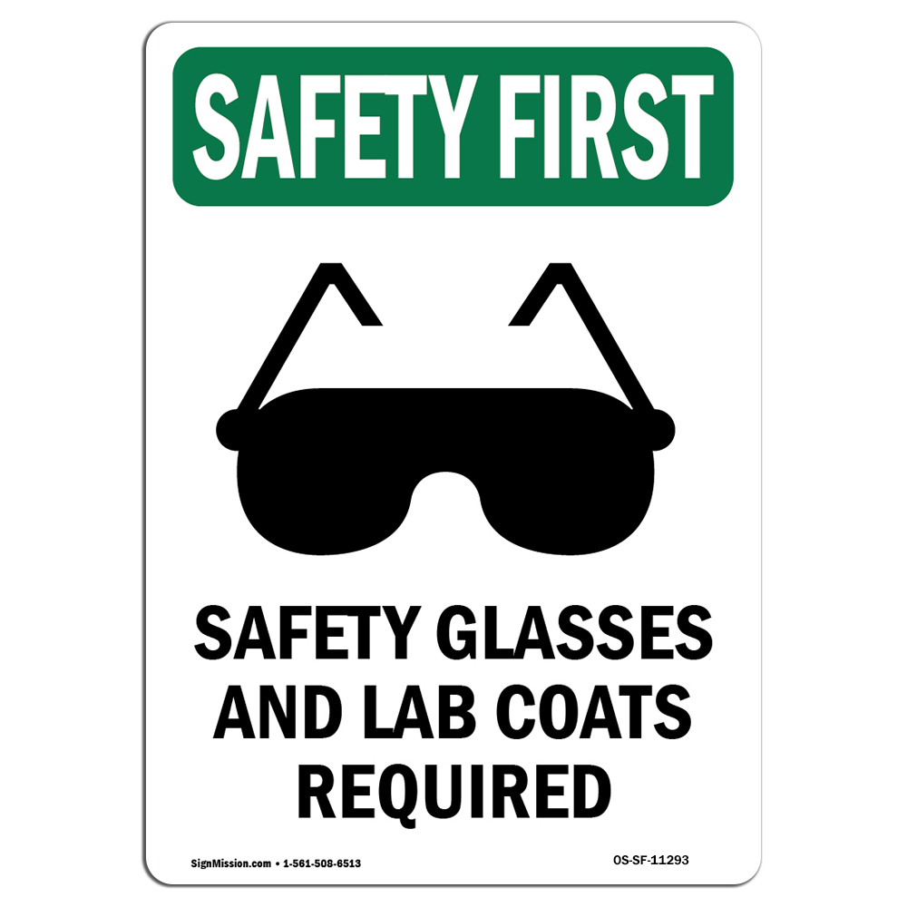 OSHA SAFETY FIRST Sign - Safety Glasses And With Symbol  Made in the USA