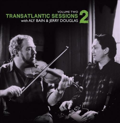 Jerry Douglas (Dobro)/Aly Bain Transatlantic Sessions 2, Vol. 2 CD - image 1 de 1