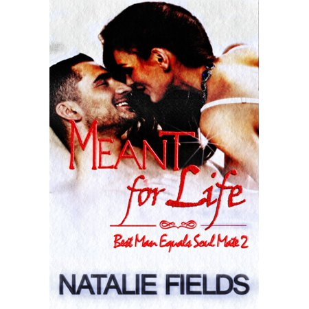 Equals Life (Best Man Equals Soul Mate 2: Meant for Life - eBook)