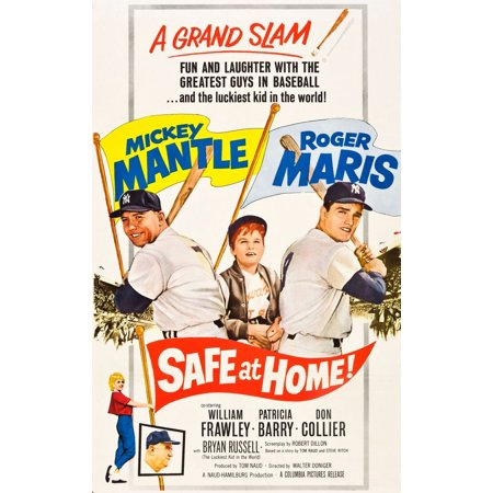 Issue Mickey Mantle - Safe At Home Top From Left Mickey Mantle Bryan Russell Roger Maris Bottom From Left Patricia Barry William Frawley 1962 Movie Poster Masterprint