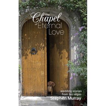 The Chapel of Eternal Love : Wedding Stories from Las - Halloween Weddings In Vegas