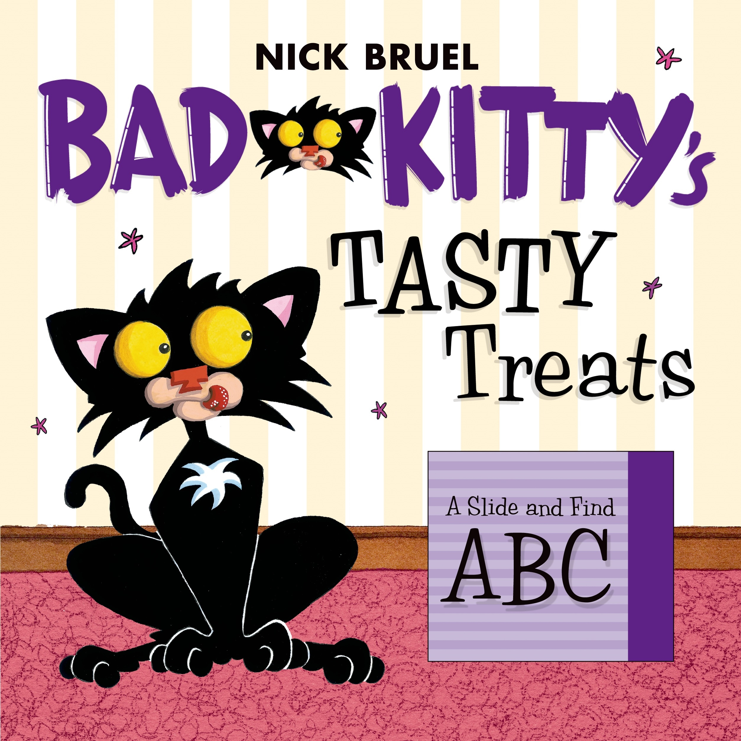 Bad Kitty's Tasty Treats : A Slide and Find ABC
