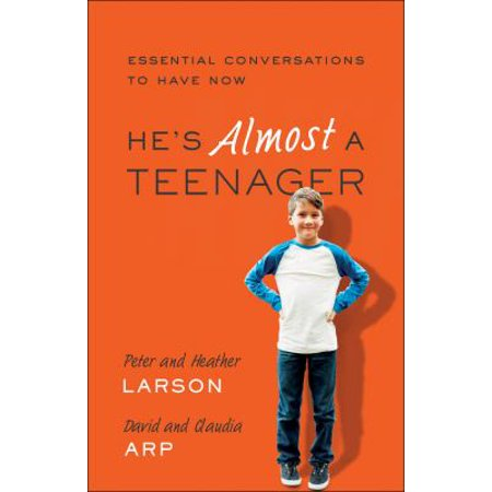 Hes Almost A Teenager  Essential Conversations To Have Now