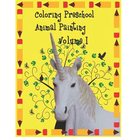Coloring preschool animal painting Volume 1: Animal Coloring Book for Kids: Preschool, Art for Kids, Guess the word game, The Really Best Relaxing Col (Best Gesso For Art Journaling)
