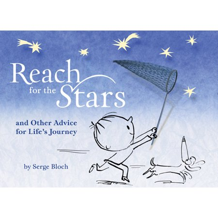 Reach for the Stars : And Other Advice for Life's