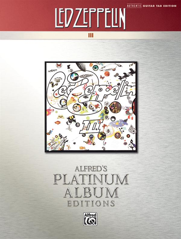 Alfred's Platinum Album Editions: Led Zeppelin III (Paperback) by Alfred Music