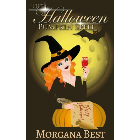 The Halloween Pumpkin Spell (Witch Cozy Mystery) - - Halloween Spell Labels