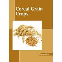 Cereal Grain Crops