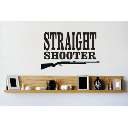 Wall Design Pieces Straight Shooter Gun Firearm Weapon Image Quote Bathroom 16 X24