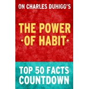 The Power of Habit - Top 50 Facts Countdown - eBook