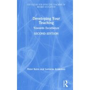 Developing Your Teaching : Towards Excellence