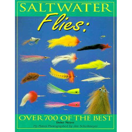 Saltwater Flies : Over 700 of the Best