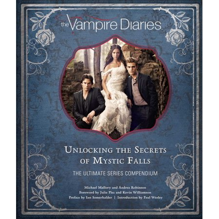 The Vampire Diaries : Unlocking the Secrets of Mystic