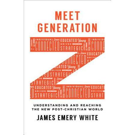 World Z (Meet Generation Z : Understanding and Reaching the New Post-Christian)