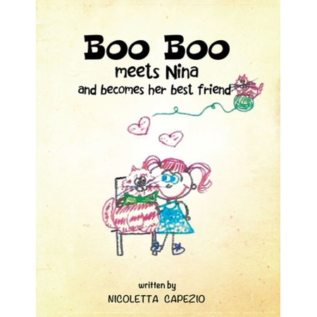 Boo Boo Meets Nina and Becomes Her Bestfriend - eBook