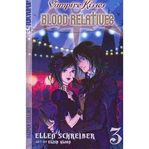 Vampire Kisses Blood Relatives 3