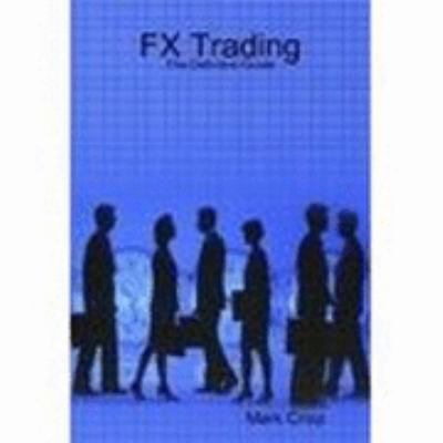 FX Trading - The Definitive Guide