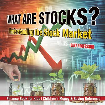 What Are Stocks? Understanding the Stock Market - Finance Book for Kids - Children's Money & Saving (Best Stock Broker For Penny Stocks)