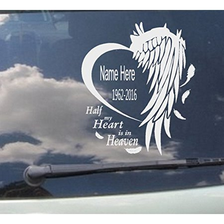 In Loving Memory Car Decals >> Memory Of Decal Half My Heart Is In Heaven In Loving Memory Of Custom Name Date Wall Or Window Decal 10 X 12