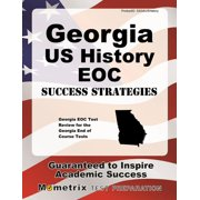 Georgia Us History Eoc Success Strategies Study Guide : Georgia Eoc Test Review for the Georgia End of Course Tests