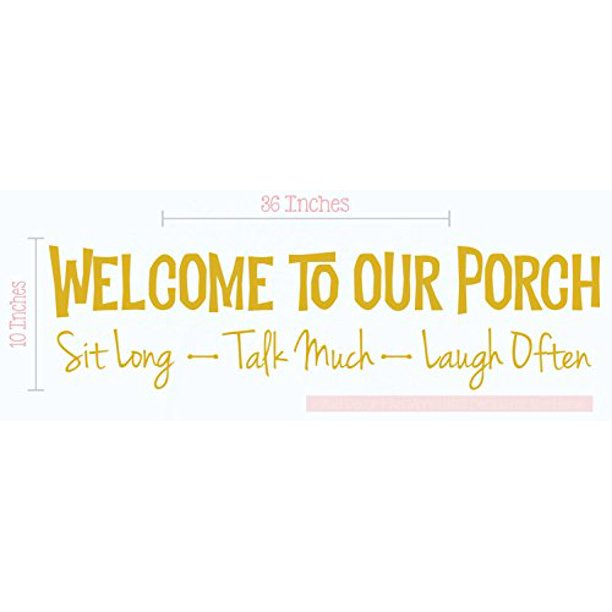 Welcome To Our Porch Wall Vinyl Decals Lettering Stickers Quote Décor 36x10 Mustard Walmart Com Walmart Com