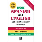 Vox Dictionaries: Vox Spanish and English School Dictionary, Paperback, 2nd Edition (Paperback)