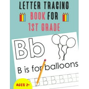 Letter Tracing Book for 1st Grade: Alphabet Tracing Book for 1st Grade / Notebook / Practice for Kids / Letter Writing Practice - Gift (Paperback)
