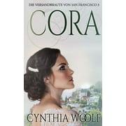 Cora, Die Versandbrute Von San Francisco