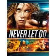 Never Let Go (DVD) (Walmart Exclusive)