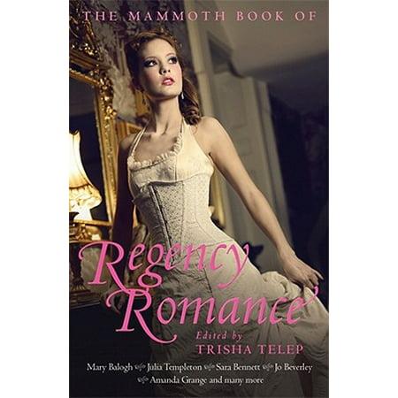 The Mammoth Book of Regency Romance - eBook