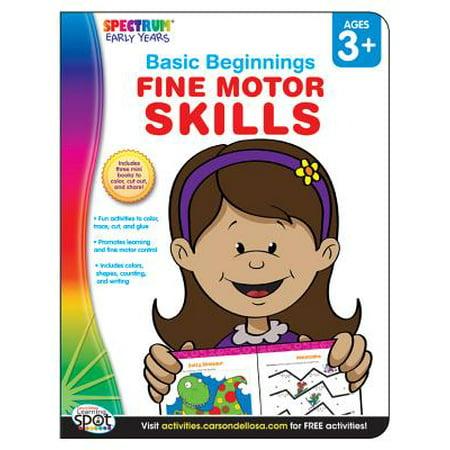 Fine Motor Skills, Ages 3 - 6 (Developing Fine Motor Skills)