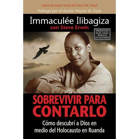 Sobrevivir Para Contarlo : Como Descubri a Dios En Medio del Holocausto En Rwanda = Left to Tell](Ideas Originales Para Decorar En Halloween)