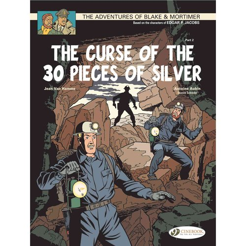 The Adventures Blake & Mortimer 14: The Curse of the 30 Pieces of Silver