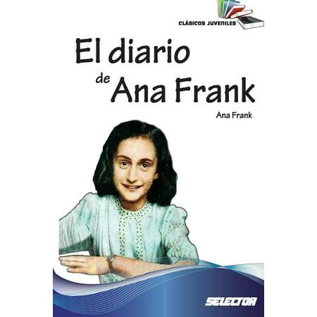 El Diario de Ana Frank : Clasicos Juveniles (Ana Männer)