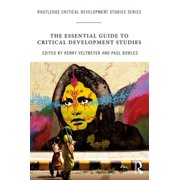 The Essential Guide to Critical Development Studies - eBook