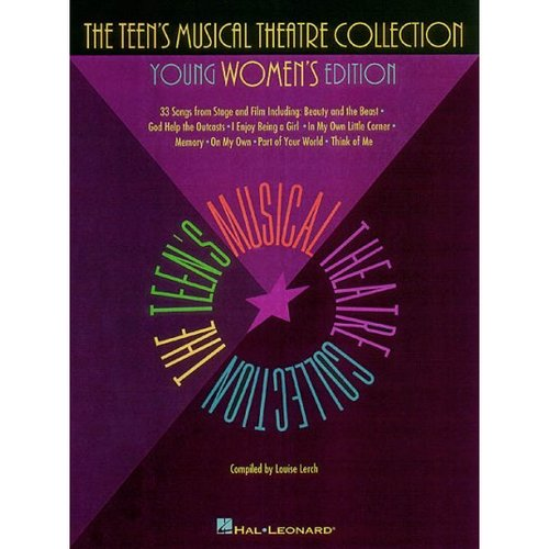The Teen's Musical Theatre Collection: Young Women's Edition