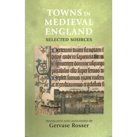 Towns in Medieval England : Selected Sources