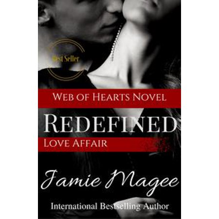 Redefined Love Affair: Web of Hearts and Souls #10 (See Book 4) - eBook