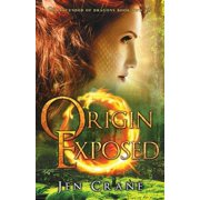 Origin Exposed : Descended of Dragons, Book 2