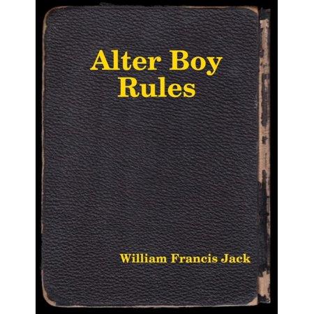 Alter Boy Rules - eBook