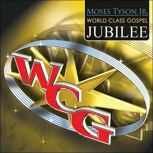 Moses Tyson Jr. World Class Gospel Music Jubilee (CD/DVD)