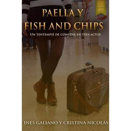 Paella y Fish and Chips. Un Tentempie de Comedia En Tres